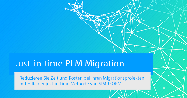 just-in-time-PLM-Migration-von-SIMUFORM